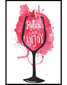 Relax And Enjoy Red Wine Poster