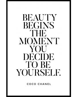 Beauty Begins The Moment You Decide Poster