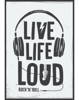 Live Life Loud Music Poster