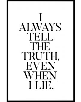 Even When I Lie Poster