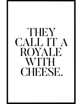 Royale With Cheese Poster