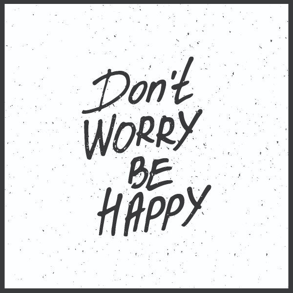 Don't Worry Be Happy Poster