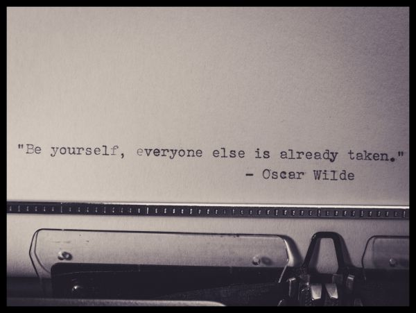 Be Yourself, Everyone Else is Already Taken Poster